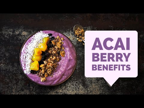 7 Reasons Acai Berries Can Improve Your Health