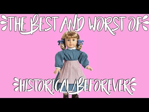 The Best And Worst Of Hisorical/Beforever: Part 1 Kirsten Larson