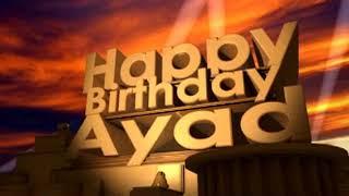 Happy Birthday Ayad
