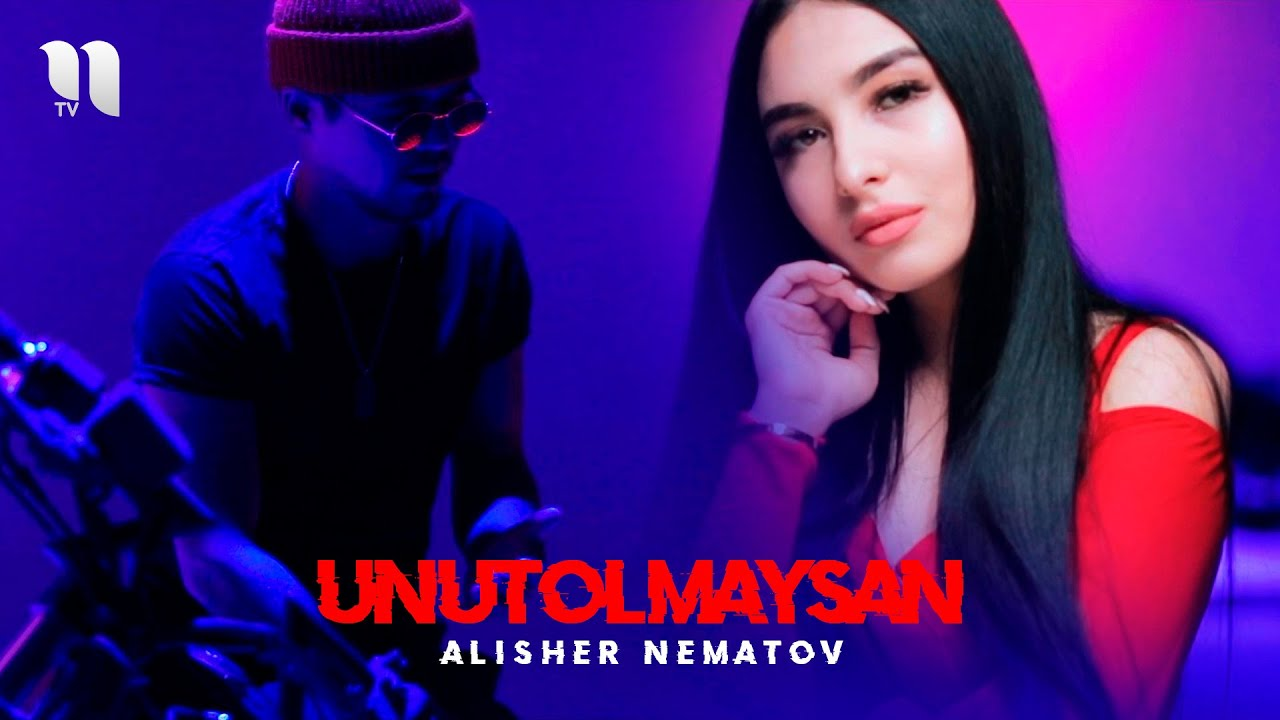 Alisher Nematov - Unutolmaysan (Official Music Video) #1