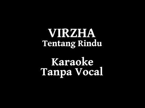 Virzha - Tentang Rindu Karaoke