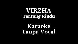 Download lagu Virzha - Tentang Rindu Karaoke