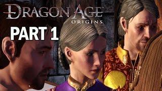 Dragon Age Origins Walkthrough Part 1 Intro - Let