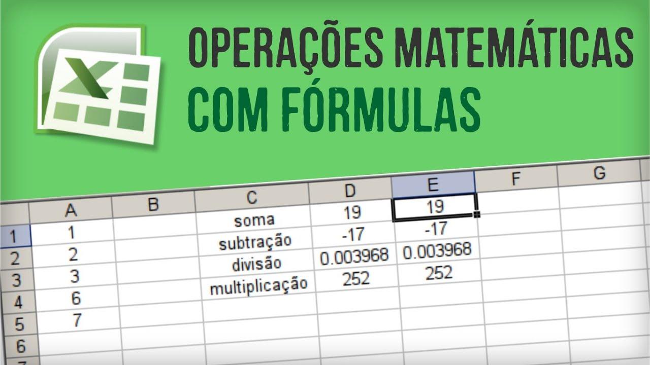 EXCEL Operações matemáticas com fórmulas soma, subtração, multiplicação,  divisão