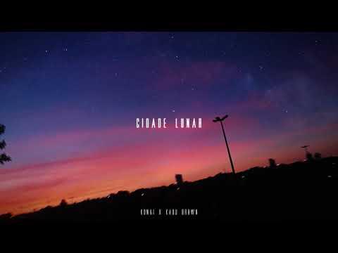 Konai x Kadu Brown - Cidade Lunar