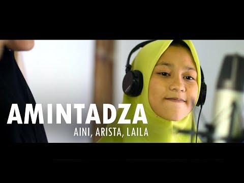 Amintadza | Voc Aini, Arista, Laila | Haneef La