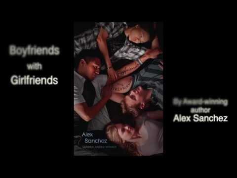 Boyfriends with Girlfriends -- Alex Sanchez -- Book Trailer