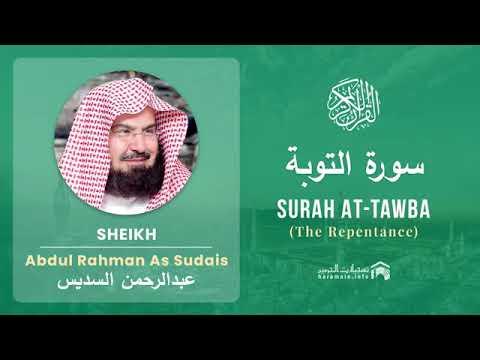 Download Quran 9 Surah At Tawba سورة التوبة Sheikh Abdul Rahman As Sudais   With English
