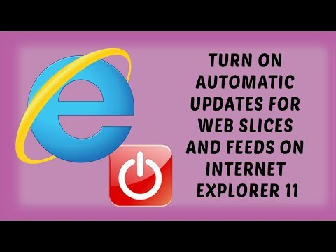 Turn On Automatic Updates for Web Slices And Feeds On Internet Explorer 11 | Tutorials In Hindi