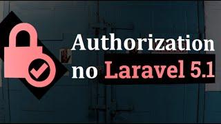 Authorization no Laravel - Zizaco