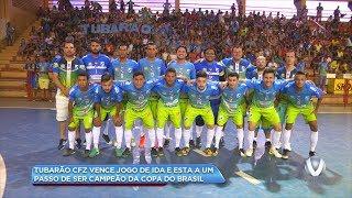 Tubarão CFZ 3X2 Horizonte-CE - Matéria do 1º jogo da Final da Copa do Brasil de Futsal 2017