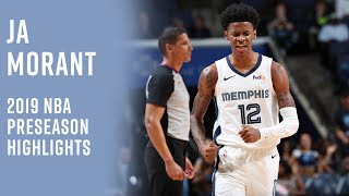 Ja Morant Is The Future Of Memphis | Preseason Highlights From 2019's No. 2 Pick