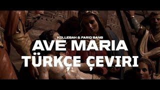 Kollegah & Farid Bang - Ave Maria (Türkçe Altyazılı)