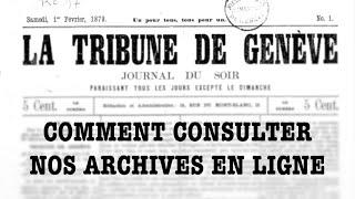Les archives de la «Tribune», mode d'emploi