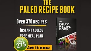 Buy Paleo Recipe Book - Brand New Paleo Cookbook Only 27$ !