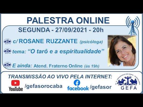 Assista: Palestra online - c/ ROSANE RUZZANTE (27/09/2021)