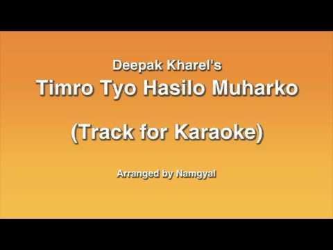 timro tyo hasilo muharko   Track for karaoke