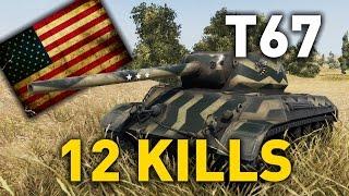 World of Tanks || T67 - 12 KILLS - 1 vs 8...