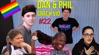 Dan & Phil - CRACK VID #22 | Out of context
