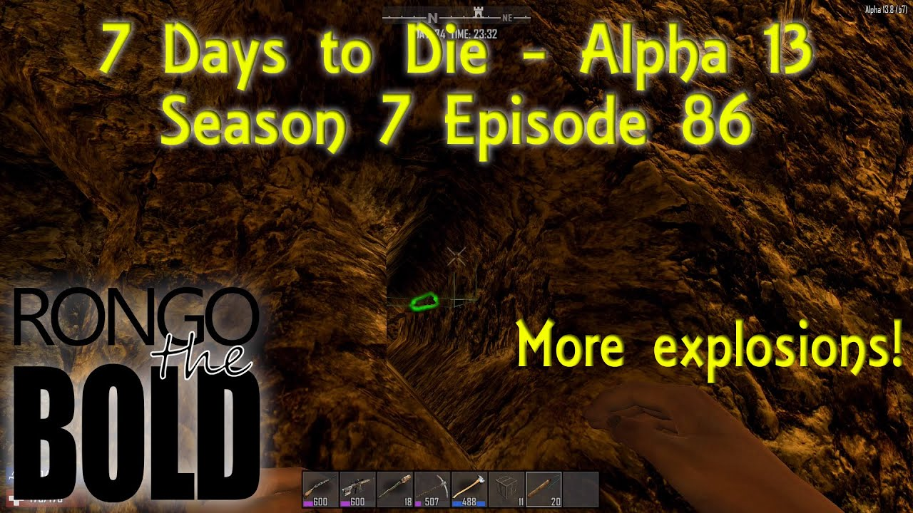 Download 7 Days to Die Alpha 13   Season 7   Episode 86 - More Explosions
