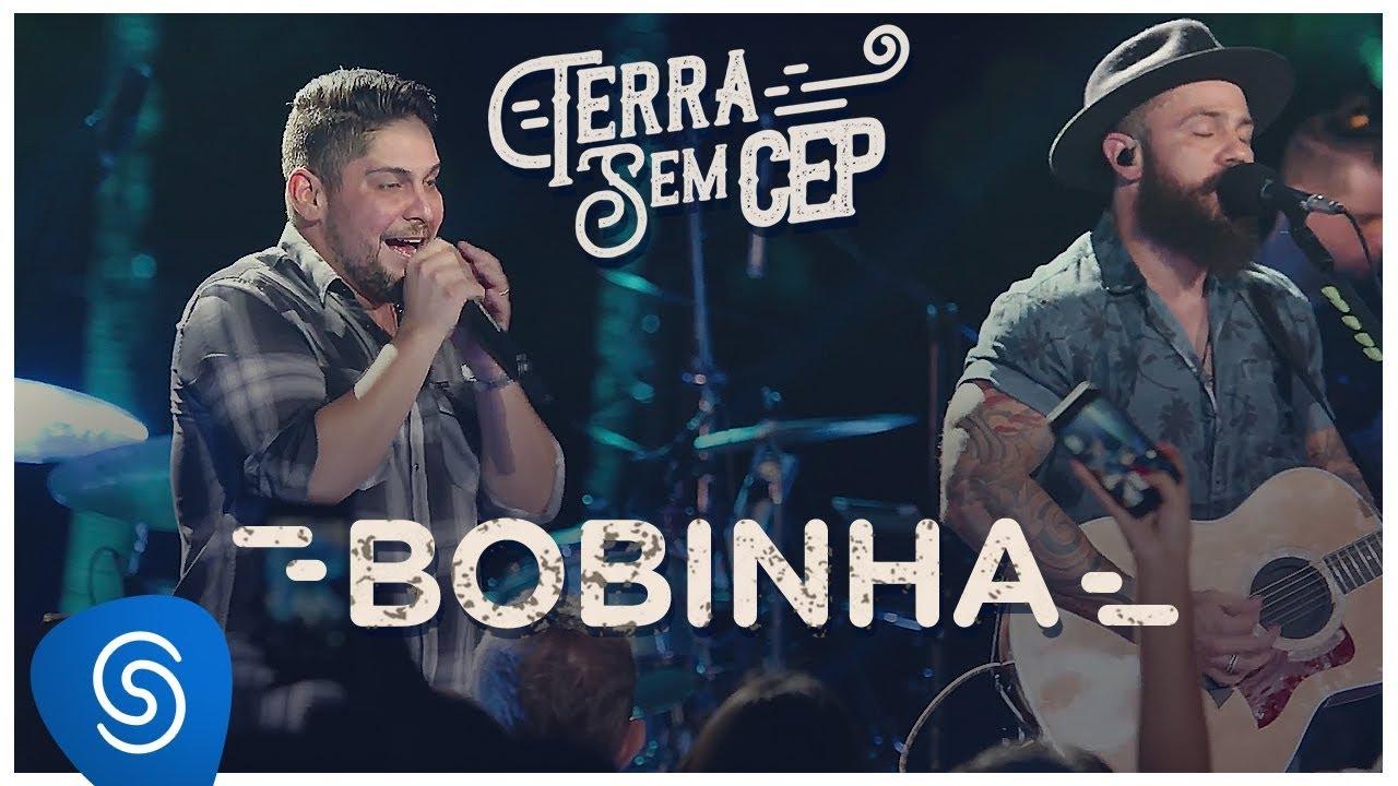 Jorge & Mateus – Bobinha [Terra Sem CEP] (Vídeo Oficial)