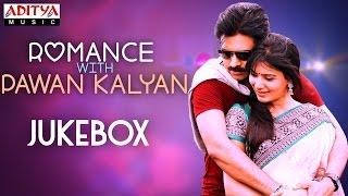 Romance with Pawan Kalyan  || Telugu Songs Jukebox