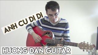 Anh Cứ Đi Đi  - Hướng dẫn Guitar - Hariwon