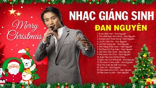 Nhạc Noel, Nhạc Giáng Sinh ĐAN NGUYÊN 2020 Hay Nhất   Chào Đón Mùa Giáng Sinh An Lành Ấm Áp