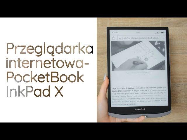 Zalety i wady przeglądarki internetowej na PocketBooku InkPad X