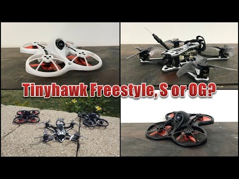 Emax Tinyhawk Freestyle vs Tinyhawk S vs the Original: Which is best for  you?