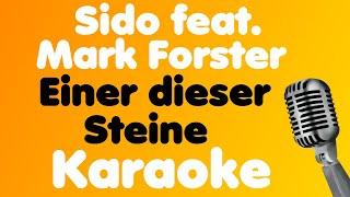 Sido • Einer dieser Steine (feat. Mark Forster) • Karaoke