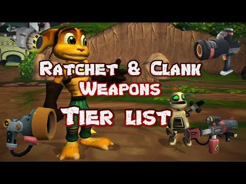 Ratchet And Clank Ranking The Weapons Tier List Youtube