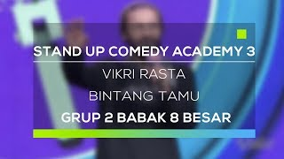 Stand Up Comedy Academy 3 : Vikri Rasta