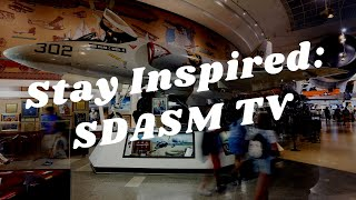 Balboa Park to You - Stay Inspired: SDASM TV