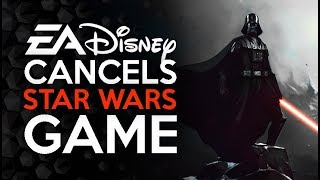 Disney Needs To REVOKE EA's Star Wars Rights - EA Cancels Open World Star Wars Game