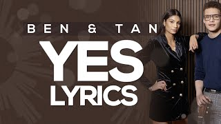 Ben & Tan - Yes (Lyrics) Eurovision 2020