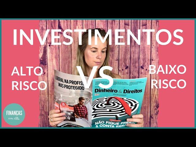 Investimentos de alto risco versus baixo risco | Opinião Deco Proteste