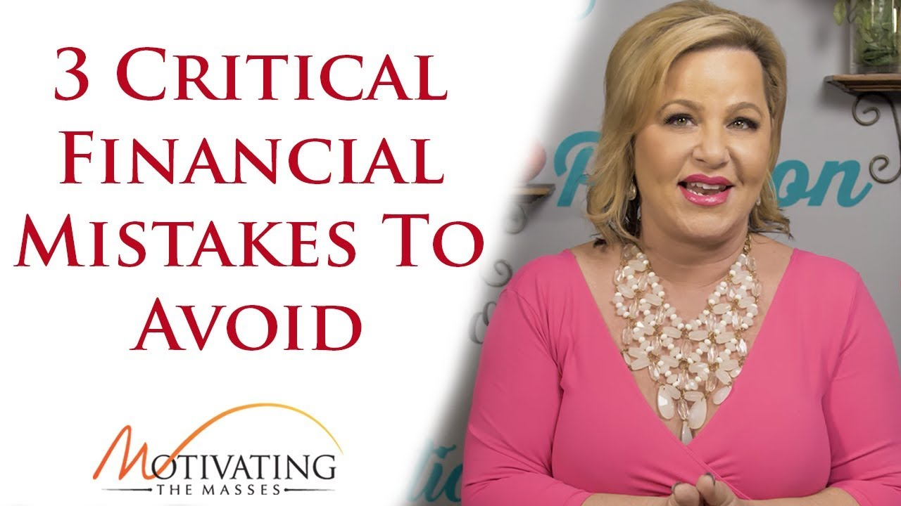 Susie Carder - 3 Critical Financial Mistakes To Avoid