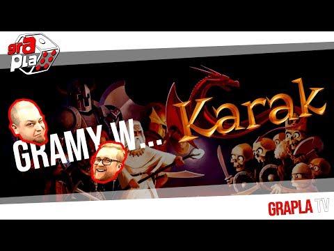 Gramy w... Karak!