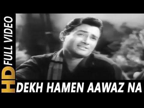 Dekh Hamen Aawaz Na Dena | Asha Bhosle, Mohammed Rafi | Amar Deep Songs | Dev Anand, Vyjayantimala