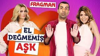 El Değmemiş Aşk - Fragman