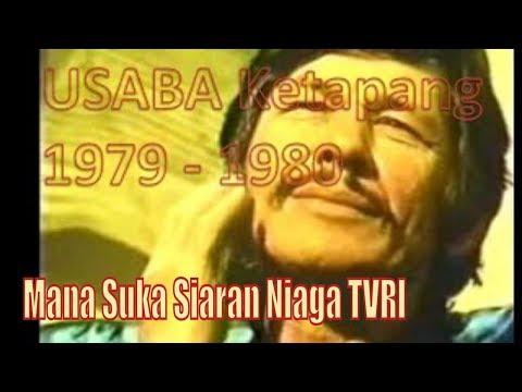 USABA Ketapang 1979/1980 Mana Suka Siaran Niaga TVRI