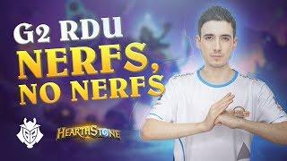 G2 RDU - Nerfs, No Nerfs   Hearthstone