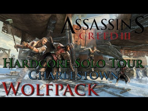 Assassin's Creed 3 Multiplayer - Wolfpack Hardcore Solo Tour - Charlestown