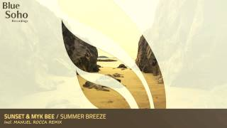 Sunset & Myk Bee - Summer Breeze (Original Mix)