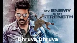 Dhruva Title Song with Lyrics