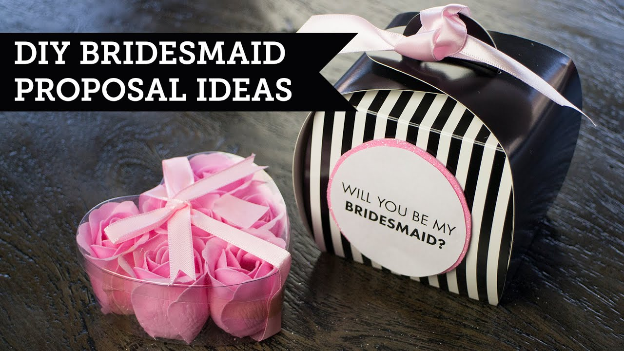 """Will You Be My Bridesmaid?"" Proposal Ideas"