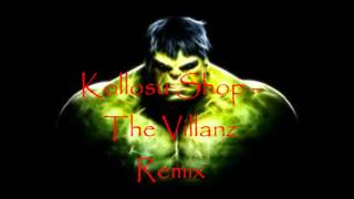 Download Kollosu Shop - The Villanz (Remix) MP3 song and Music Video