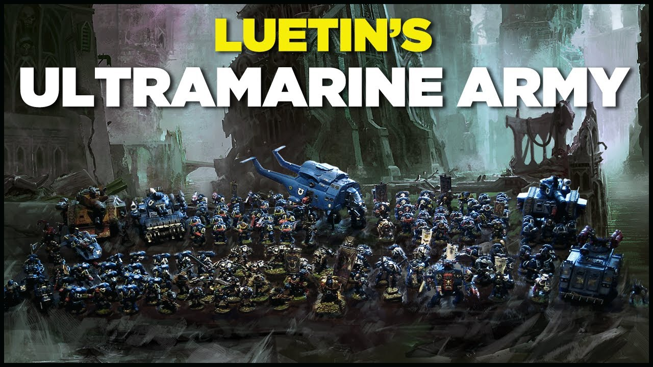 Ultramarines Army Luetin's Ul...