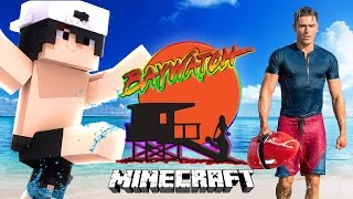 MINECRAFT BAYWATCH | ZAC EFRON GIVES RAVEN A JOB AS A LIFEGUARD | Minecraft Custom Roleplay